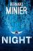 Bernard Minier: Night (Commandant Servaz)