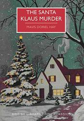 Mavis Doriel Hay: The Santa Klaus Murder