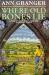 Ann Granger: Where Old Bones Lie (Mitchell & Markby 5)