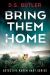 D. S. Butler: Bring Them Home