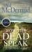 Val McDermid: How the Dead Speak