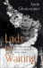 Anne Glenconner: Lady in Waiting: My Extraordinary Life in the Shadow of the Crown