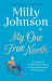 Milly Johnson: My One True North