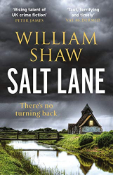 William Shaw: Salt Lane