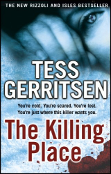 Tess Gerritsen: The Killing Place: (Rizzoli & Isles series 8)