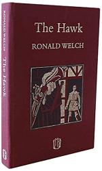 Ronald Welch: The Hawk (Carey Novels)