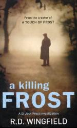 R D Wingfield: A Killing Frost