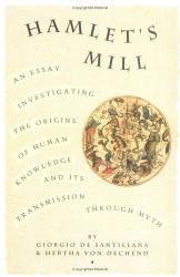Giorgio Santillana, Hertha von Dechend: Hamlet's Mill