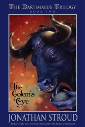 Jonathan Stroud: The Golem's Eye (The Bartimaeus Trilogy, Book 2)