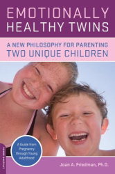 Joan Friedman: Emotionally Healthy Twins