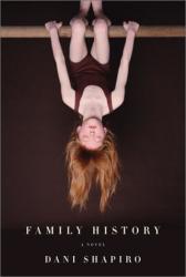 Dani Shapiro: Family History