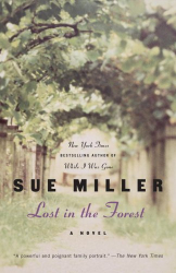 Sue Miller: Lost in the Forest