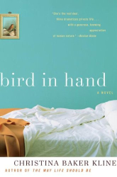 Christina Baker Kline: Bird in Hand