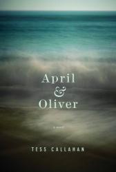 Tess Callahan: April & Oliver