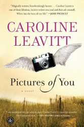 Caroline Leavitt: Pictures of You