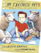 Jeanne Birdsall: My Favorite Pets: by Gus W. for Ms. Smolinski's Class