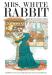 Gilles Bachelet: Mrs. White Rabbit