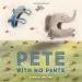 Rowboat Watkins: Pete With No Pants