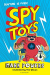 Mark Powers: Spy Toys
