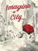 Elise Hurst: Imagine a City