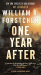 William R. Forstchen: One Year After: A John Matherson Novel