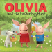 : OLIVIA and the Easter Egg Hunt