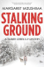 Margaret Mizushima: Stalking Ground: A Timber Creek K-9 Mystery