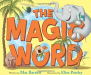Mac Barnett: The Magic Word