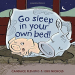 Candace Fleming: Go Sleep in Your Own Bed