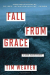 Tim Weaver: Fall from Grace (A David Raker Mystery)
