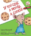 Laura Joffe Numeroff: If You Give a Mouse a Cookie (If You Give...)