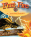 Nancy Kelly Allen: First Fire: A Cherokee Folktale