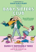 Ann M. Martin: Dawn and the Impossible Three (The Baby-sitters Club Graphic Novel #5)
