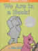 Mo Willems: We Are in a Book! (An Elephant and Piggie Book)