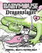 Jennifer L. Holm: Babymouse #11: Dragonslayer