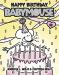 Jennifer L. Holm: Babymouse #18: Happy Birthday, Babymouse