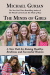 Michael Gurian: The Minds of Girls: A New Path for Raising Healthy, Resilient, and Successful Women