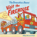 Mike Berenstain: The Berenstain Bears Visit the Firehouse