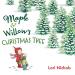 Lori Nichols: Maple & Willow's Christmas Tree