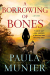 Paula Munier: A Borrowing of Bones: A Mystery (Mercy and Elvis Mysteries)