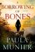 Paula Munier: A Borrowing of Bones: A Mystery (Mercy and Elvis Mysteries)