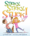 Michael Gutch: Sticky, Sticky, Stuck!