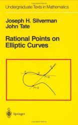 Joseph H. Silverman: Rational Points on Elliptic Curves