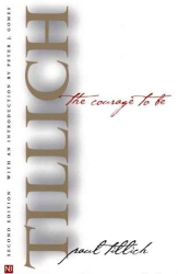 Paul Tillich: The Courage to Be