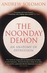 Andrew Solomon: The Noonday Demon