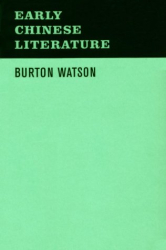 Burton Watson: Early Chinese Literature