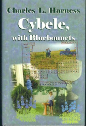 Charles L. Harness: Cybele, With Bluebonnets