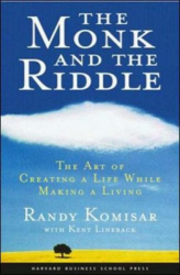 Randy Komisar: The Monk and the Riddle: The Art of Creating a Life While Making a Living