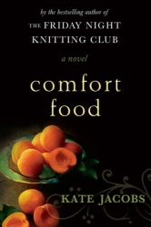 Kate Jacobs: Comfort Food