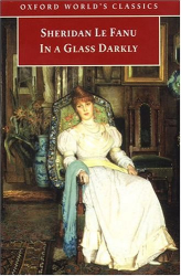 Sheridan Le Fanu: In a Glass Darkly (Oxford World's Classics)